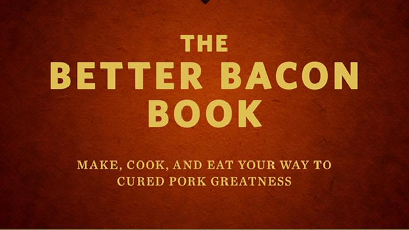 The Better Bacon Book 1
