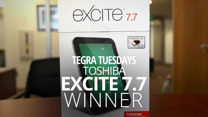 Toshiba Excite 7.7 - Giveaway - Tegra Tuesday