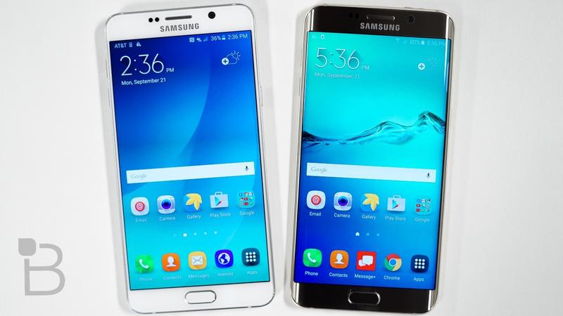 Note 5 and Galaxy S6 Edge Plus
