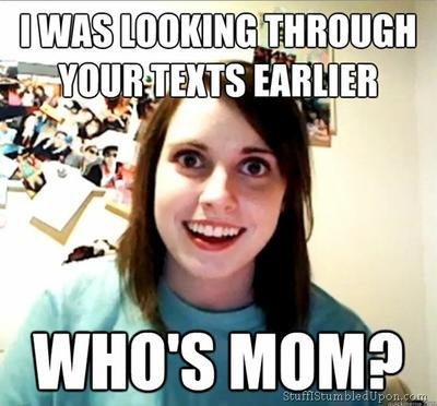 Overly Attached Girlfriend Meme Whos mom