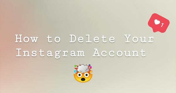 How to Delete Your Instagram Account | TechnoBuffalo