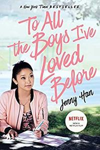 A girl in a pink jacket sits at a table on the cover of To All The Boys I've Loved Before