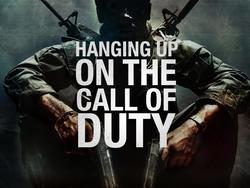 Hanging Up on the Call of Duty