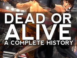 Dead or Alive: A Complete History