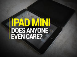 Does Anyone Even Care About the iPad Mini?