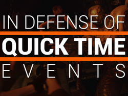 In Defense of Quick Time Events