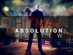 Hitman: Absolution review: Absolutely Not Bad