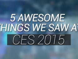 5 Awesome Things We Saw at CES 2015