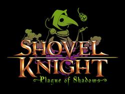 Shovel Knight: Plague of Shadows trailer, finished and submitted