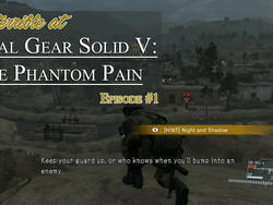 I'm Terrible at Metal Gear Solid V - Episode #1