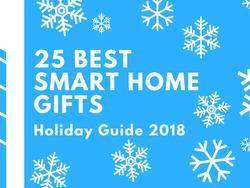 25 Best Smart Home Gifts for the Holidays