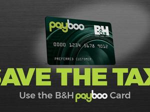 B&H brings back tax savings for all with its 'Payboo' credit card