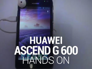 Huawei Ascend G 600 Hands-On! (Gallery and Video)
