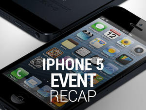 iPhone 5 Event Recap: iPhone 5, iPod Touch, iOS 6 and More (Video)