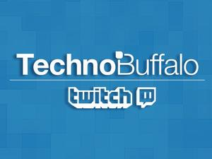 TechnoBuffalo Has A Twitch Channel; Come Join Our New Community!