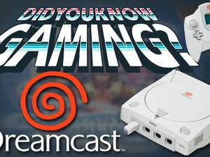 Did You Know Gaming tells the Weird Tale of the Dreamcast