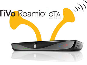 TiVo Roamio OTA now just $299 without any monthly fees