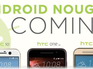 HTC promises Android Nougat updates for One M9, One A9, HTC 10