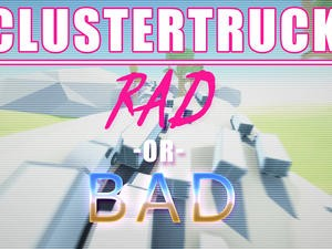 Clustertruck is an absurd game about jumping from truck to truck - RAD or BAD?