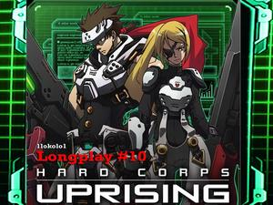 Hard Corps: Uprising is the Contra game that you never gave a second glance