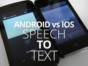 Apple vs. Google: Who Has the Better Voice Dictation? (Video)