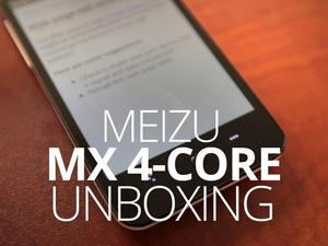 Meizu MX 4-Core Unboxing and Hands-On